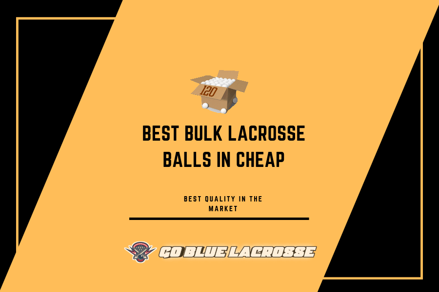 Cases of 120 Lacrosse Balls - Guide to Choose the Cheap & Best Ones!