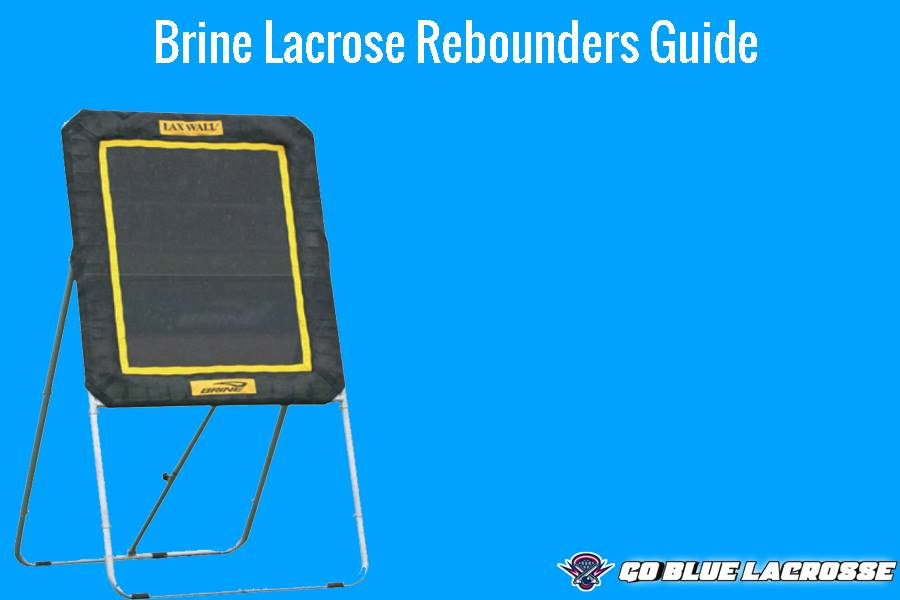 Brine Lacrosse Rebounders Reviews 2019 - Brine Brand Lovers!