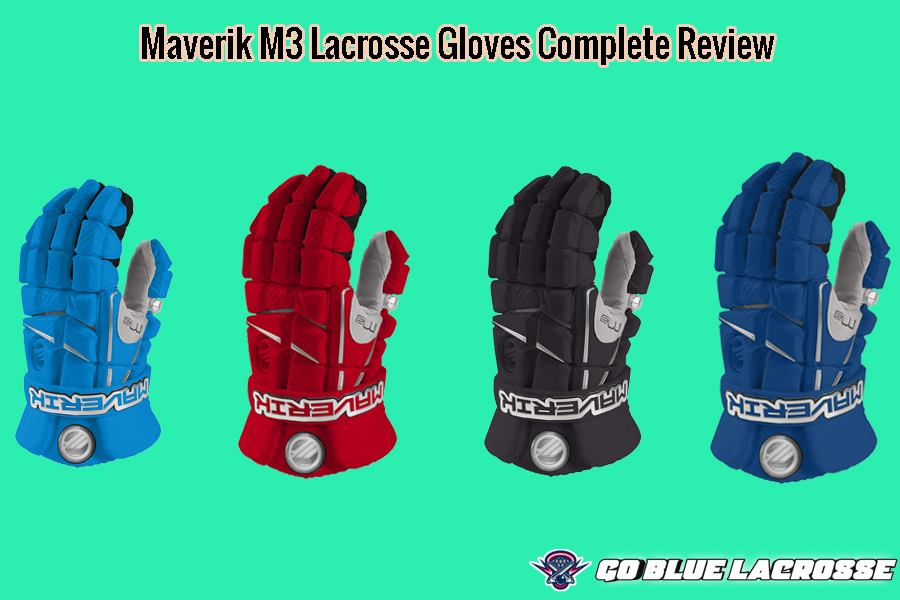 Maverik M3 lacrosse Gloves Reviews 2019 - Elite's Choice