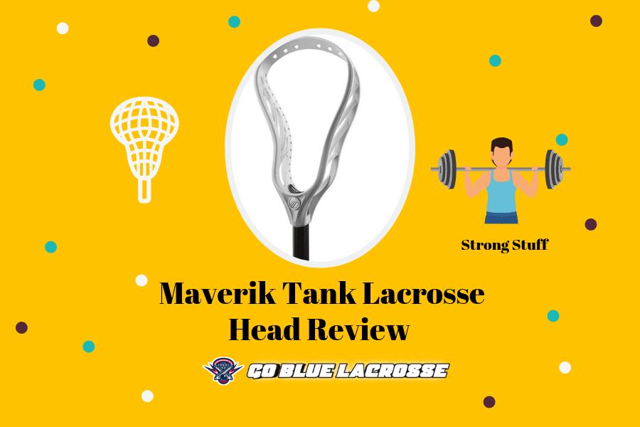 Maverik Tank Lacrosse Head Review - The Best Defense Head Invented!