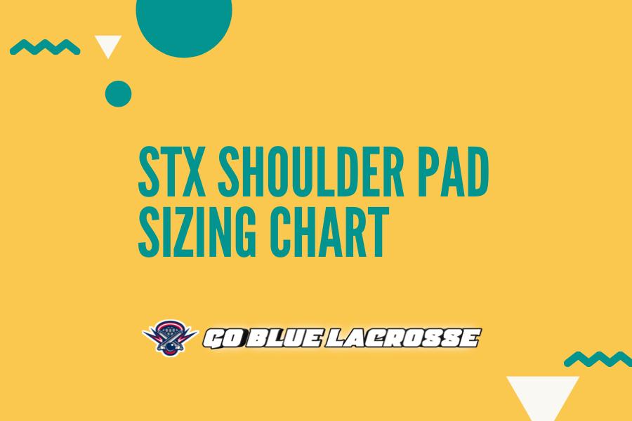 STX Shoulder Pad Sizing Chart
