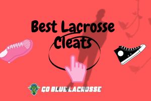 Best Lacrosse Cleats 2021